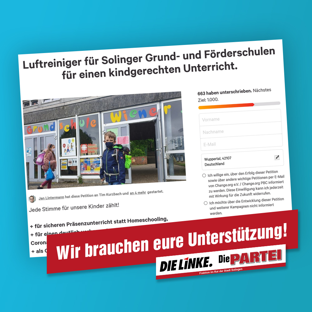Die Fraktion DIE LINKE. Die PARTEI braucht eure Unterstützung für Luftreiniger an Grund- und Förderschulen in Solingen!