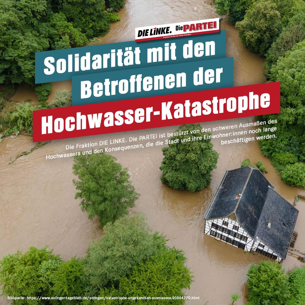 Solidarität mit den Betroffenen der Hochwasser-Katastrophe
